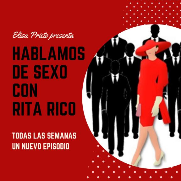 Hablamos de sexo con Rita Rico - Podcast - Elisa Prieto - Coach y Sexologa